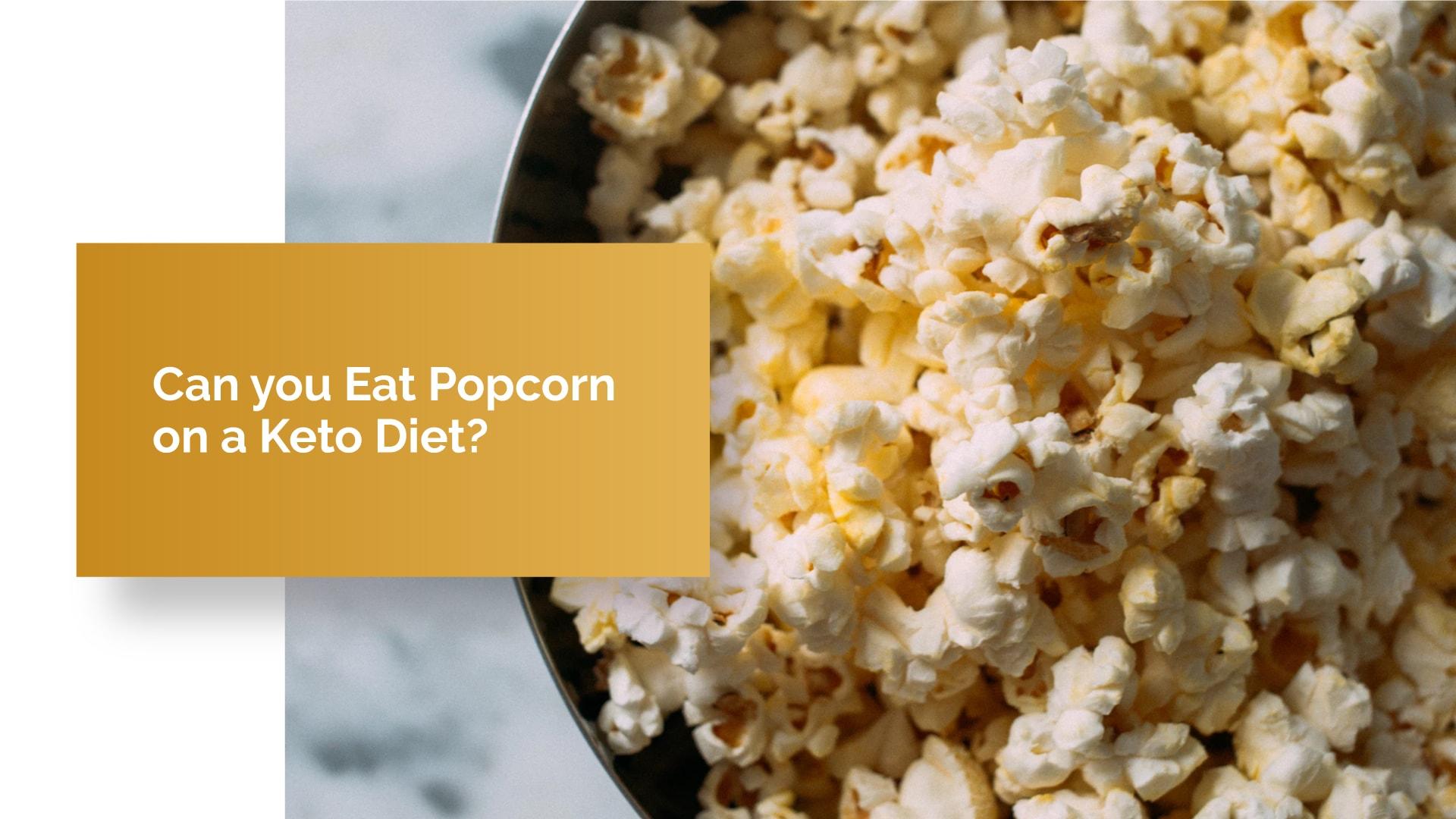 popcorn in keto diet