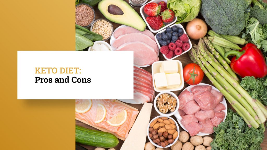 Pros and Cons of Keto Diet