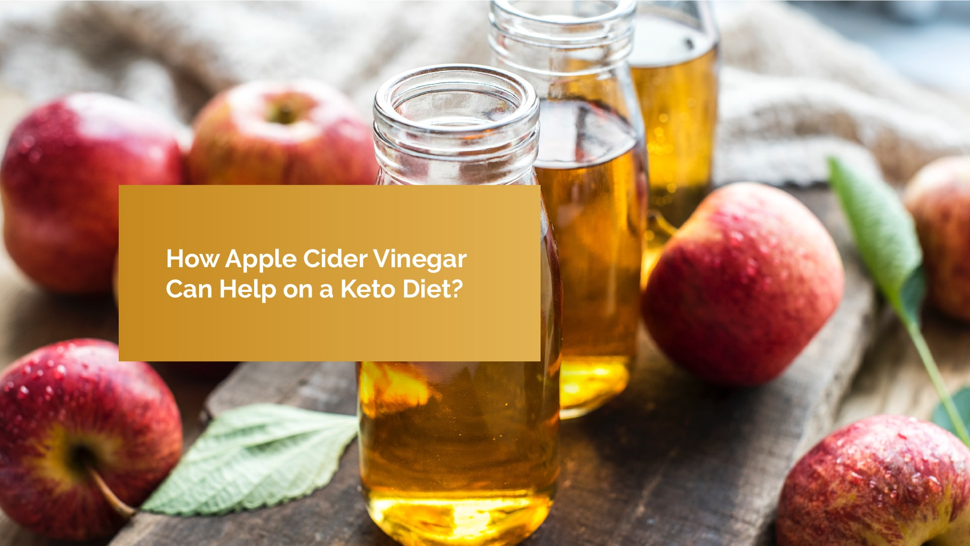 Apple Cider Vinegar on Keto Diet