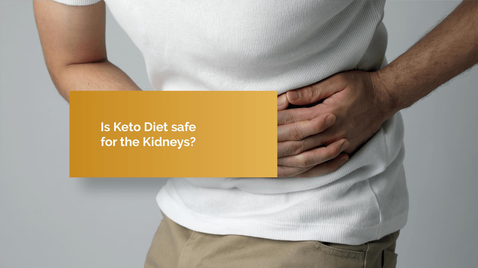 Keto Diet and Kidneys