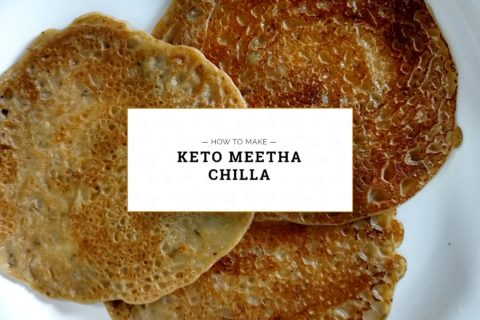 Keto Meetha Chilla