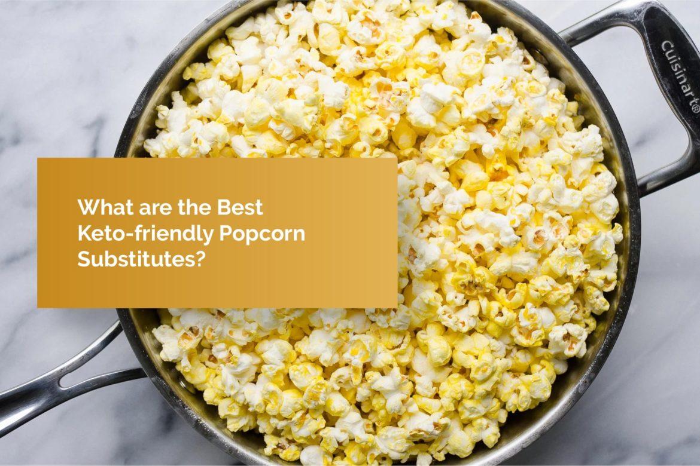 is popcorn keto friendly