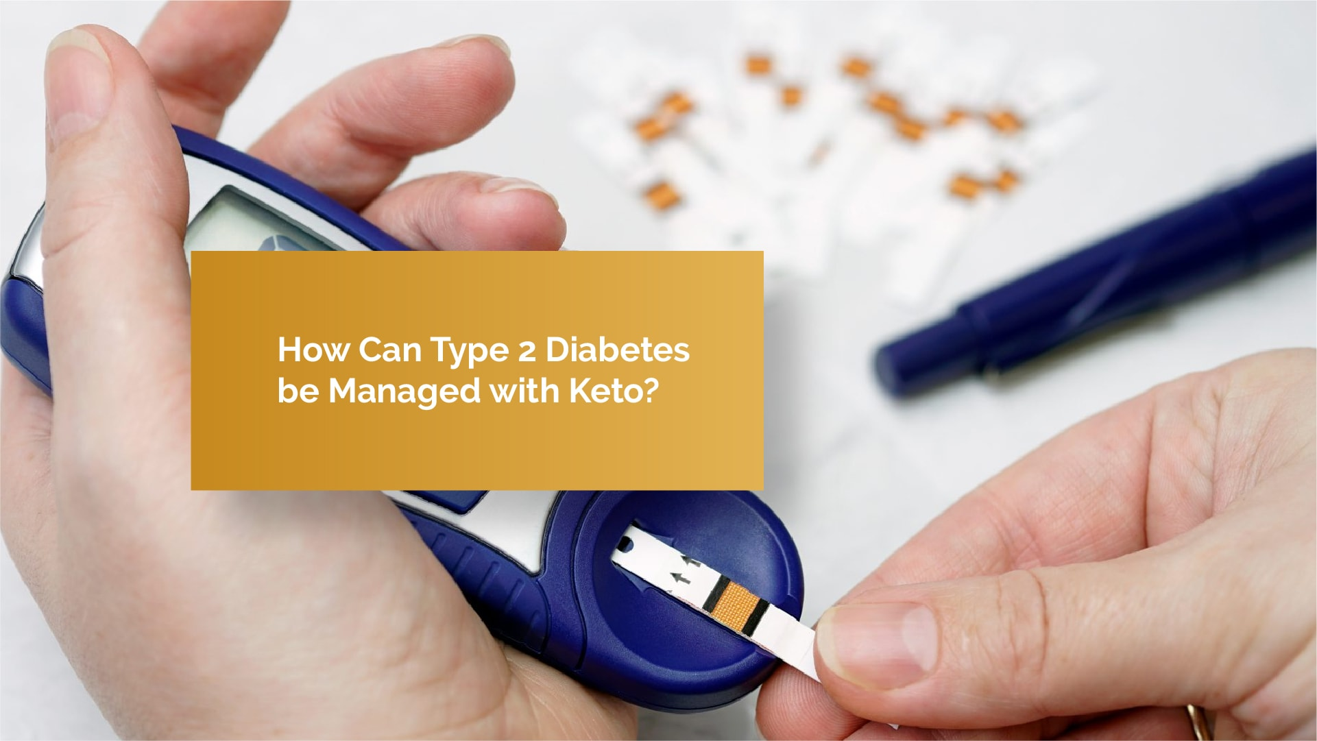 How Can Type 2 Diabetes be Managed with Keto