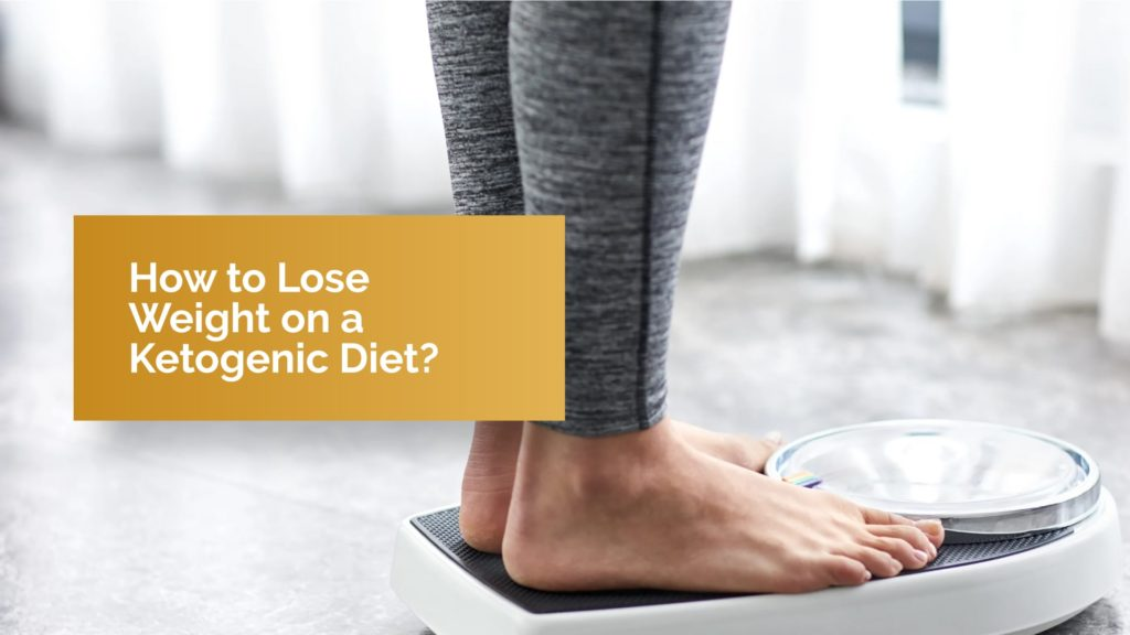Lose Weight on a Ketogenic Diet