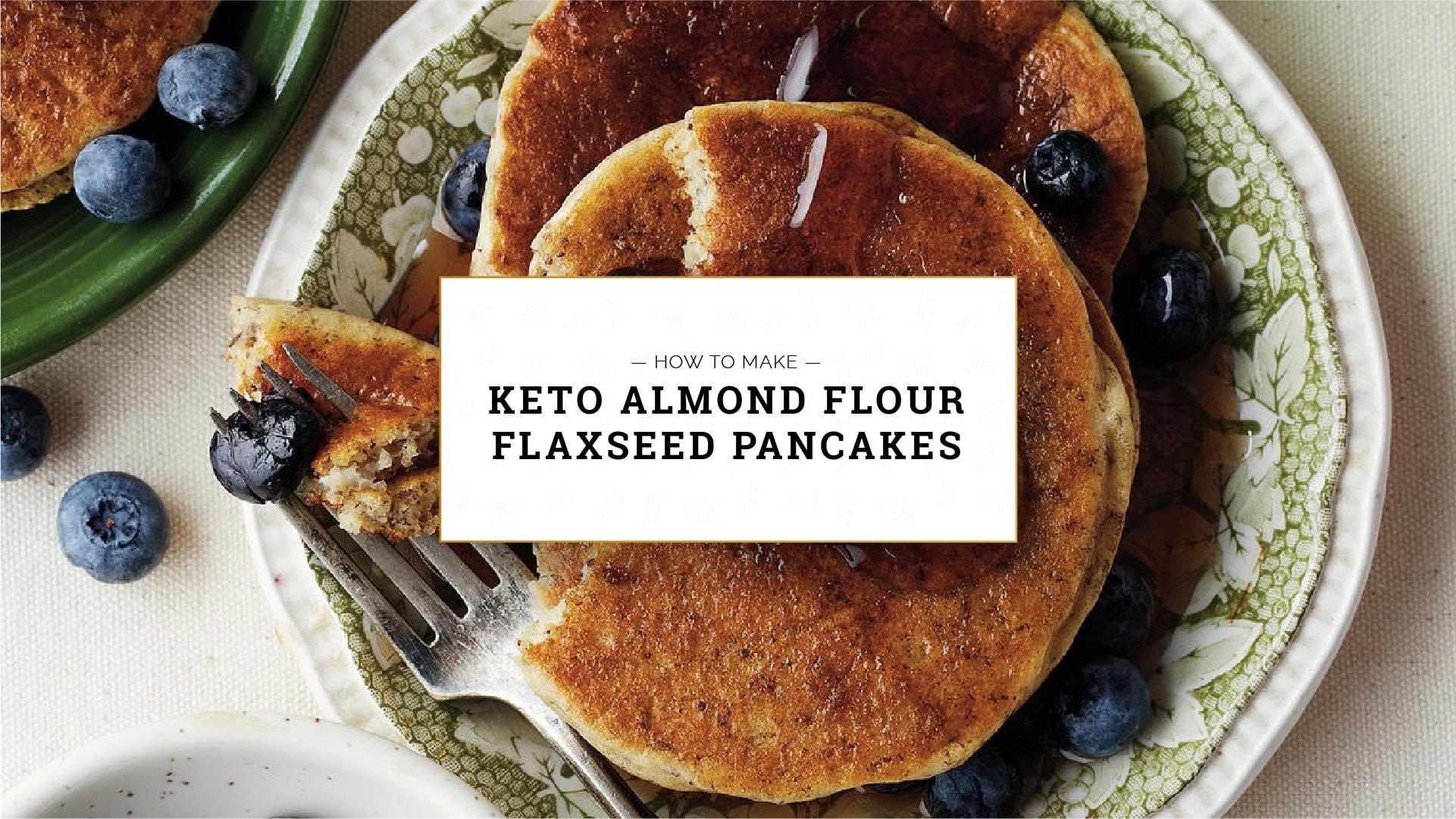 Keto Almond Flour Flaxseed Pancakes