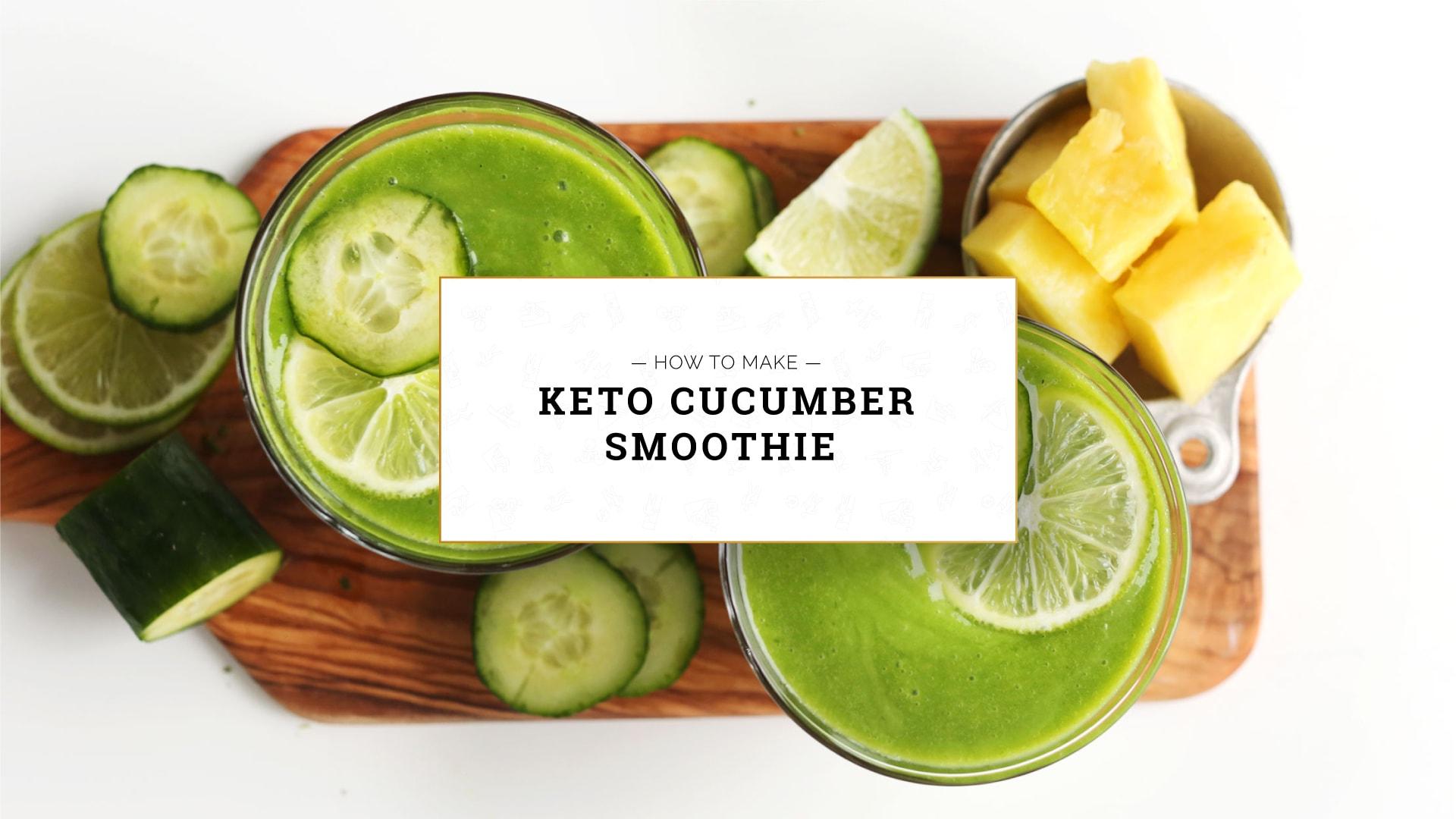 Keto Cucumber Smoothie