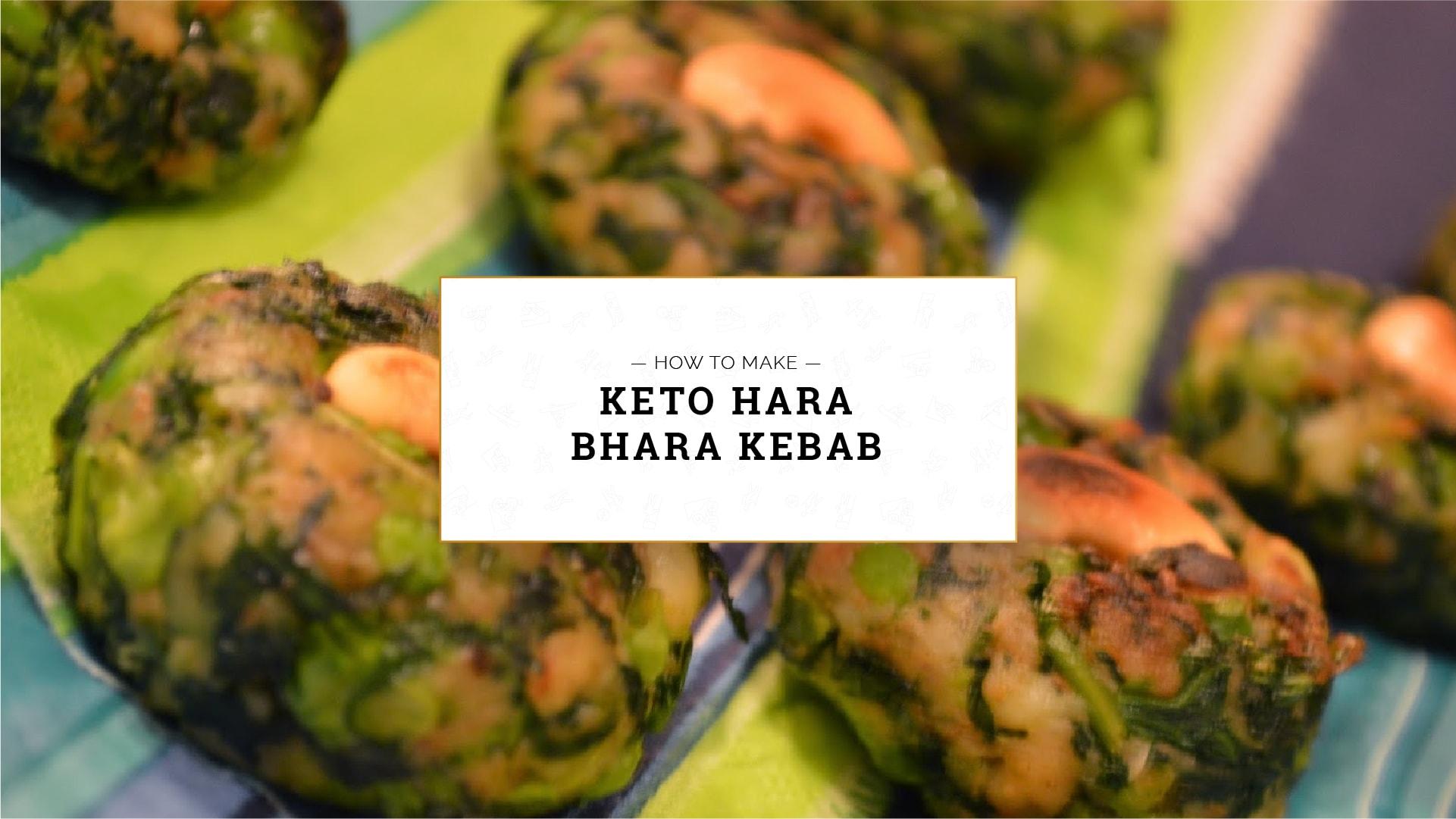 Keto Hara Bhara Kebab