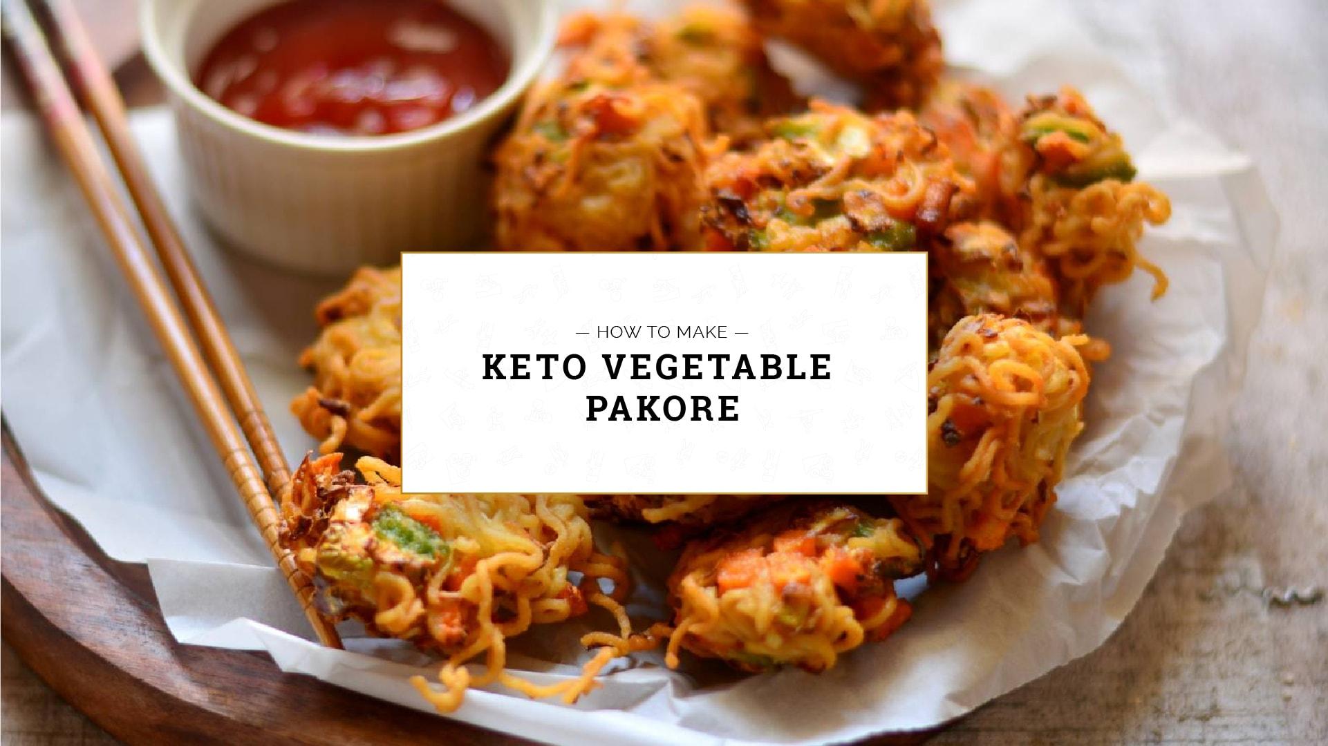 Keto Vegetable Pakore, How to make keto vegetable pakore