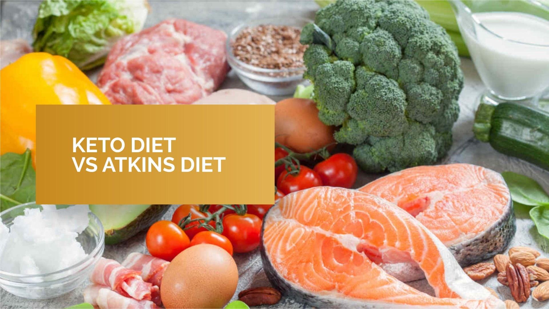 Keto Diet Vs Atkins Diet